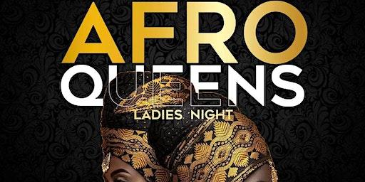 AFROQUEENS (LADIES NIGHT)
