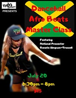 Dancehall Afro Beats Master Class