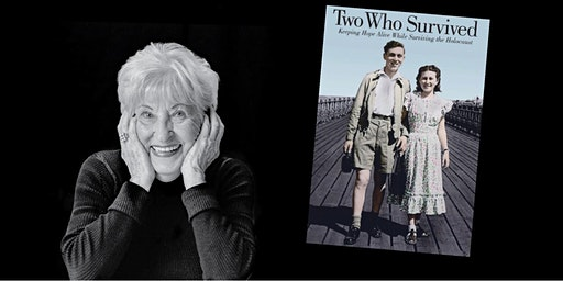 Two Who Survived: Lecture by Holocaust Survivor Rose Schindler