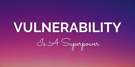 Vulnerability Is A Superpower: A Daring Way Intensive tickets