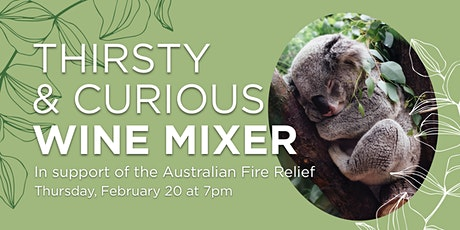 Thirsty & Curious - Australian Fire Relief Wine Mixer tickets