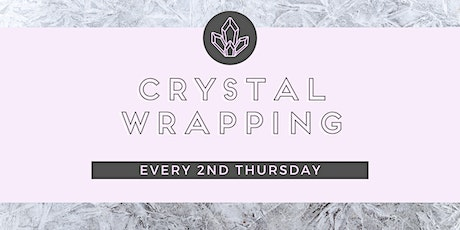 Crystal Wrapping tickets