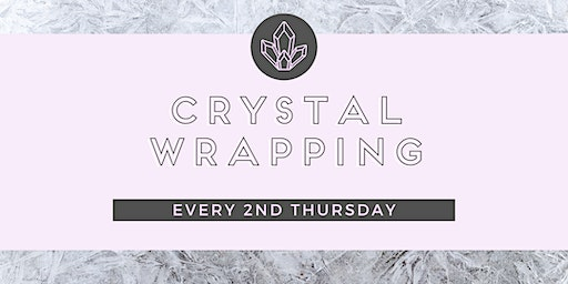 Crystal Wrapping