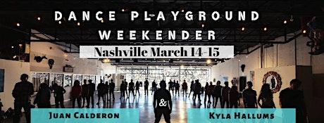 Dance Playground Nashville Weekender tickets
