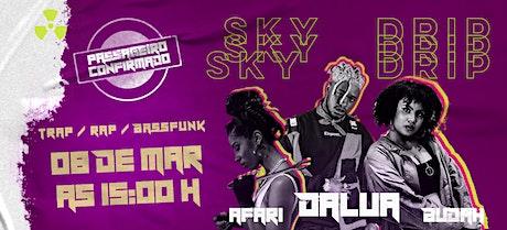 SkyDrip DaLua ingressos