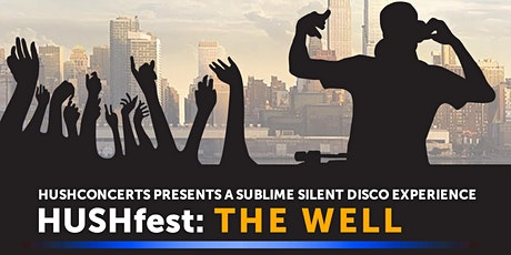 HUSHfest: The Well tickets