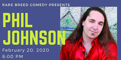 Rare Breed Comedy with Phil Johnson!