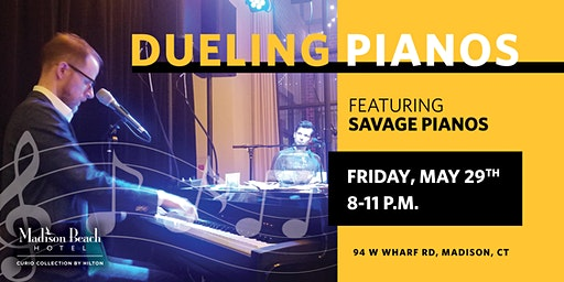 Savage Pianos, Dueling Pianos at Madison Beach Hotel, Madison, CT