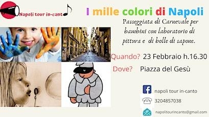 I mille colori di Napoli biglietti