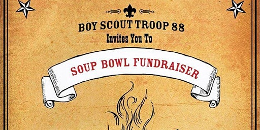 Boy Scout Troop 88 Soup Bowl Fundraiser