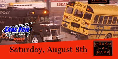 Crash-A-Rama featuring School Bus Figure 8 Racing- Erie PA