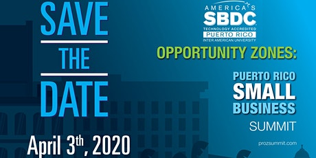 Opportunity Zones - Small Business Summit (San Juan) tickets