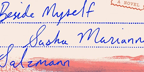 POSTPONED: Goethe Book Club: Sasha Marianna Salzmann's Beside Myself (2017) tickets