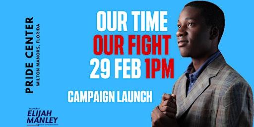 Elijah Manley 2020 Campaign Launch