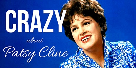 CRAZY - about Patsy Cline tickets
