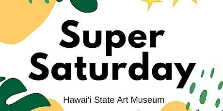 Super Saturday (July) tickets