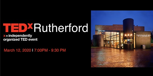 TEDxRutherford, Ideas Worth Spreading from the Rutherford Community