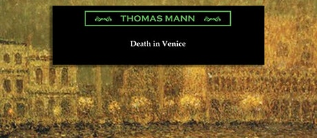 Goethe Book Club: Thomas Mann's Death in Venice (1912) tickets
