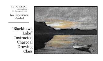 "Charcoal Drawing Event ""Blackhawk Lake"" in La Crosse"