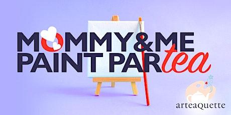 Mommy & Me Paint Partea tickets