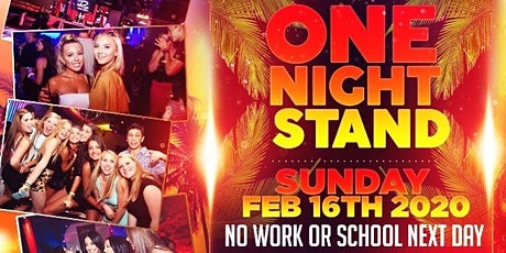 SUNDAY 18+ NO WORK OR SCHOOL MONDAY tickets