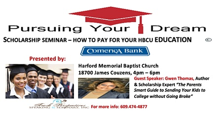 Pursuing Your Dream - Paying for an HBCU Education tickets