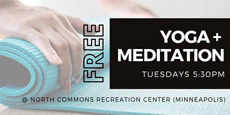 Free Yoga + Meditation tickets