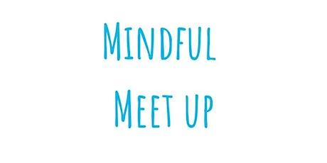 Mindful Meet Up - April tickets