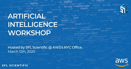 SFL Scientific | AWS - Artificial Intelligence Workshop tickets