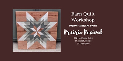Fusion™ Mineral Paint - Barn Quilt Workshop 2