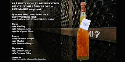 Présentation et dégustation  de vieux millésimes de la Roumanie 2009-1966
