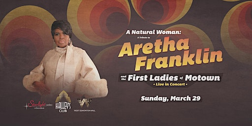 Aretha Franklin & the Ladies of Motown Tribute Concert