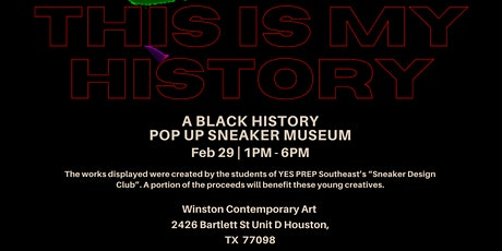 THIS IS MY HISTORY (BLACK HISTORY POP UP SNEAKER MUSEUM) tickets