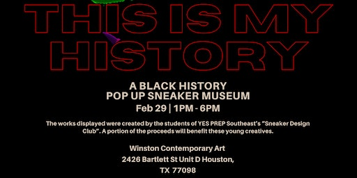 THIS IS MY HISTORY (BLACK HISTORY POP UP SNEAKER MUSEUM)