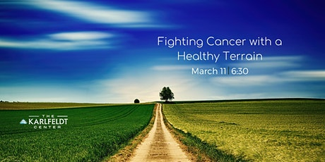 Fighting Cancer with a Healthy Terrain tickets