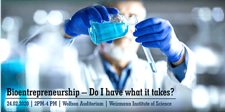 Bioentrepreneurship - Do I have what it takes? tickets