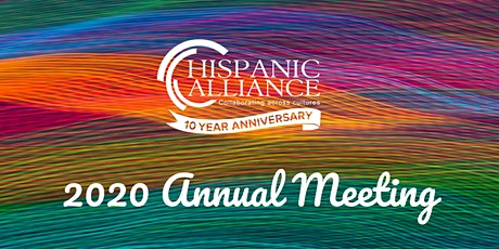 Hispanic Alliance 2020 Annual Meeting tickets