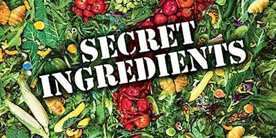 Secret Ingredients Documentary & Lunch