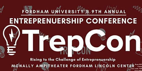Fordham University's 9th Annual Entrepreneurship Convention tickets