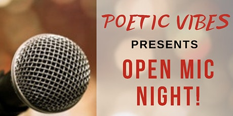 Poetic Vibes - Spoken Word, Poetry, Music & Comedy! tickets