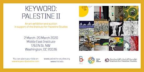 Keyword: Palestine II - Art Exhibition Opening Reception tickets