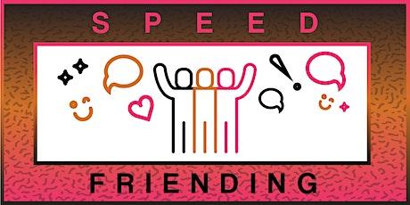UQU Speed Friending  tickets