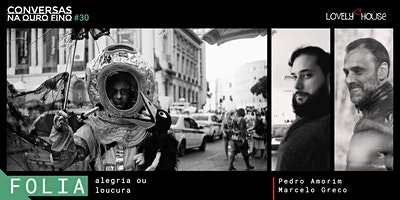 Conversas na Ouro Fino | Folia: alegria ou loucura