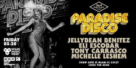 Paradise Disco Miami MMW/WMC Edition, Jellybean Benitez & friends tickets