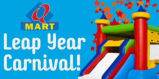 QMart Leap Year Carnival!
