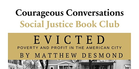 Cancelled- Social Justice Book Club: Evicted -Week 3 tickets