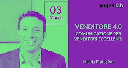 Venditore 4.0: la Comunicazione per Venditori Eccellenti biglietti