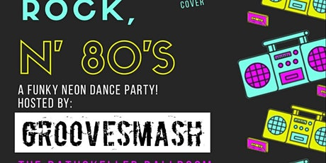 PoP, Rock n' 80's Dance with GrooveSmash! ALL AGES EVENT tickets