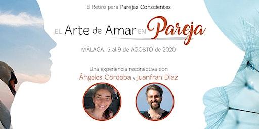 El Arte de Amar en Pareja - Retiro con Juanfran Díaz y Ángeles Córdoba