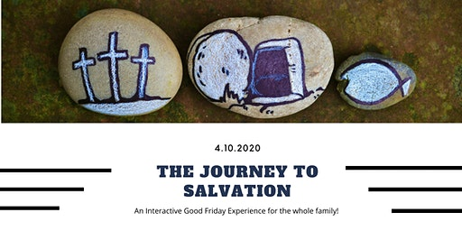 The Journey to Salvation - An interactive Good Friday Program
